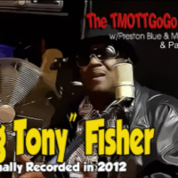 "Interview Session with ""Big Tony"" Fisher"